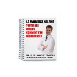 LIVRE ELECTRONIQUE de la MAUVAISE HALEINE Causes et Traitement  par le dr LAMBOLEY